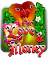 For Love And Money Slot Online